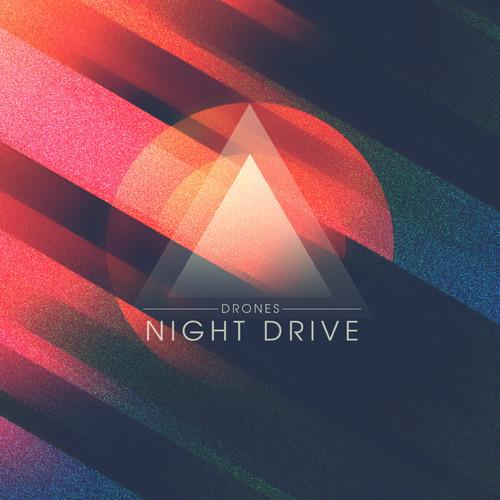 Night Drive – Drones (Bit Funk Remix)