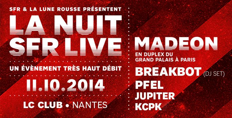 Concours : 2×1 places à gagner pour la Nuit SFR Live à Nantes avec Breakbot, Pfel, Jupiter et KCPK