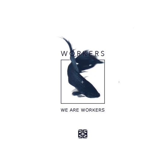 Workers – We Are Workers
