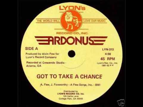 Ardonus – Got To Take A Chance