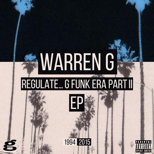 G Funk Era Part II : le nouvel EP de Warren G et l'éternel Nate Dogg