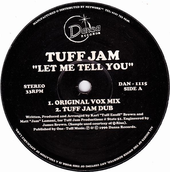 Tuff Jam – Let Me Tell You