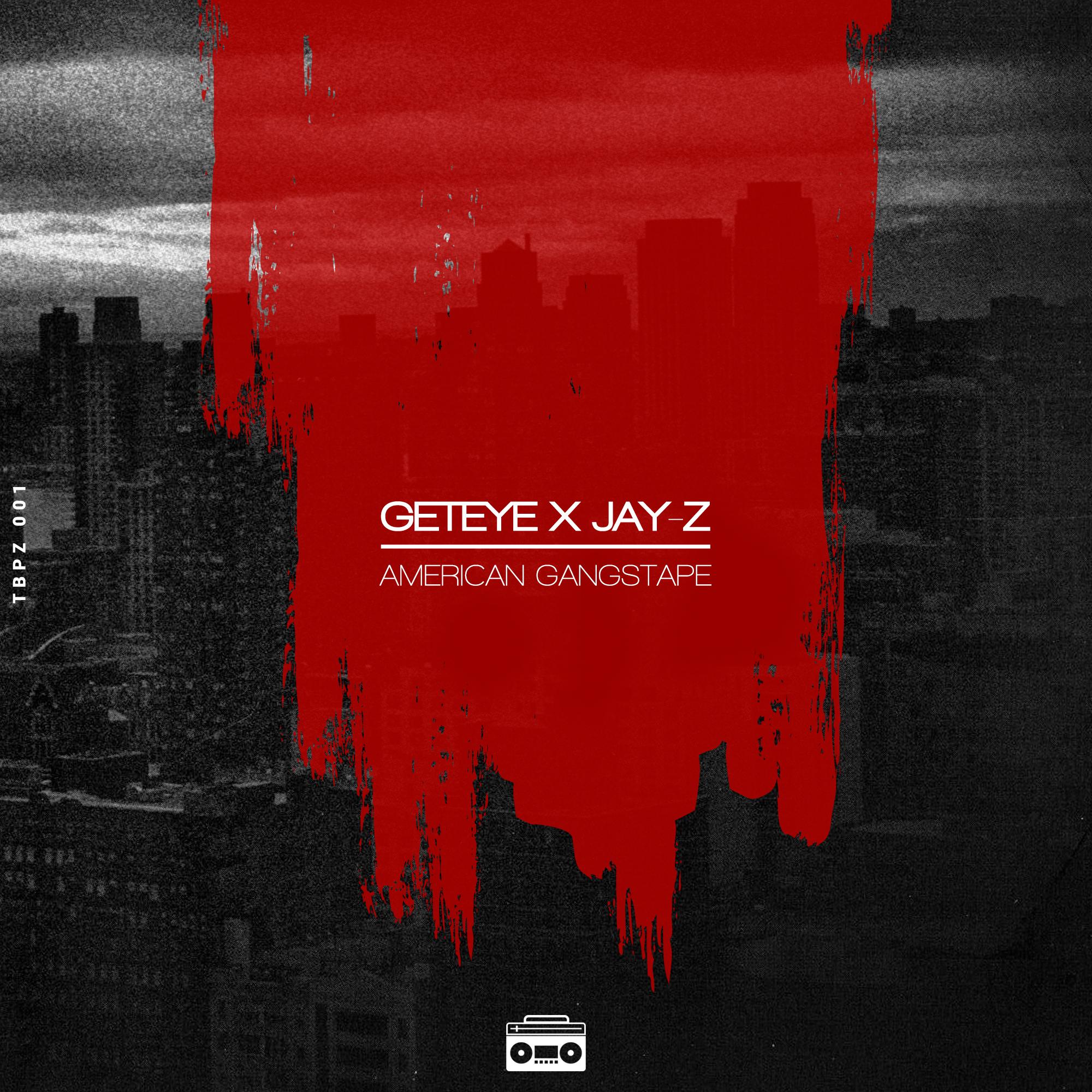 Quand GETEYE rend visite à Jay-Z avec la mixtape «American Gangster»