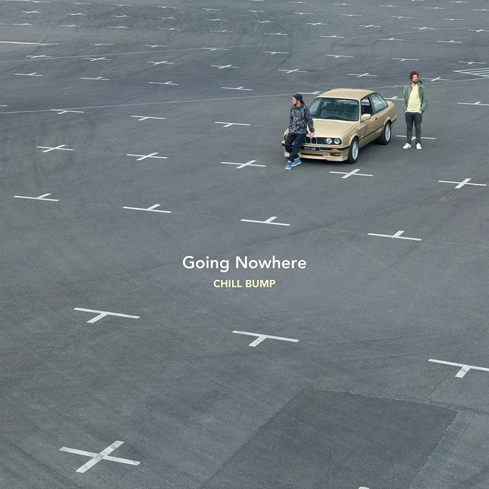 Avec «Going Nowhere», Chill Bump se géolocalise dans l'épicentre du génialo-sismique