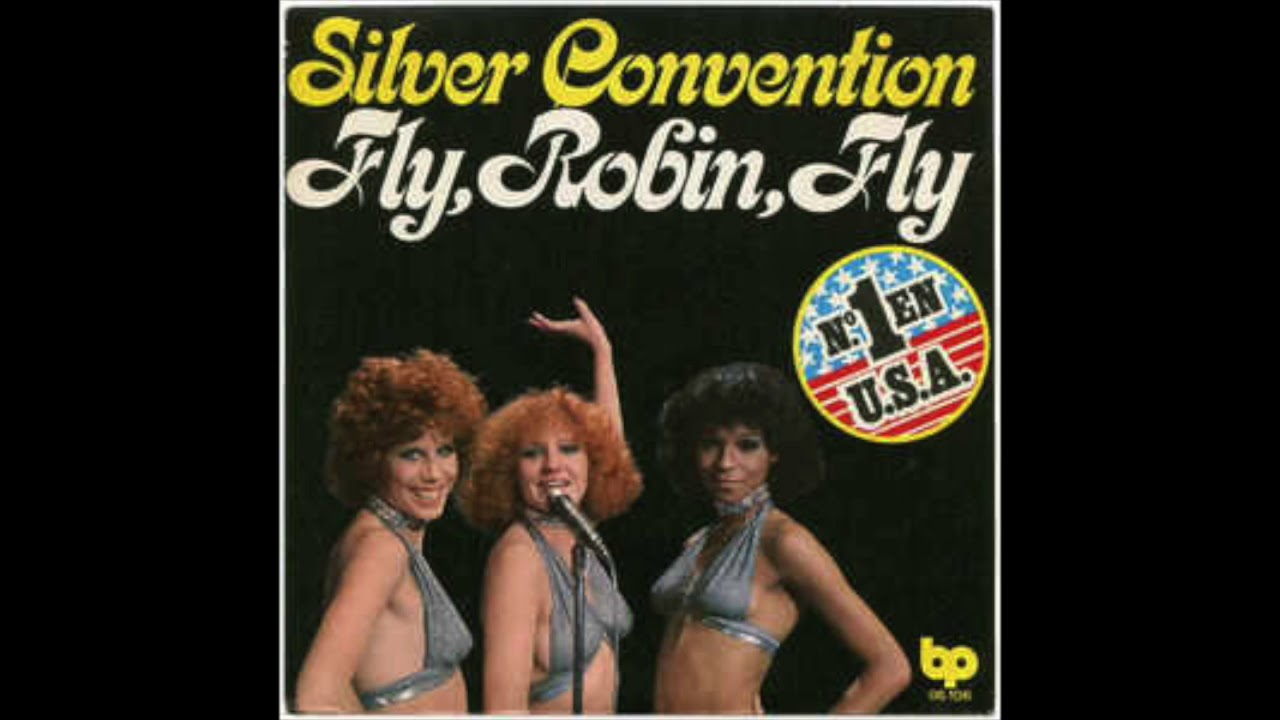 Silver Convention – Fly Robin Fly