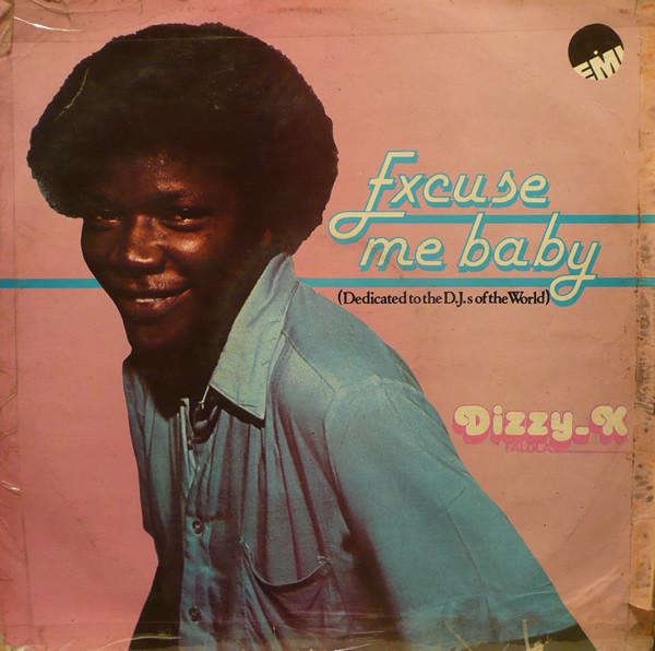 Dizzy K. Falola – Excuse me baby