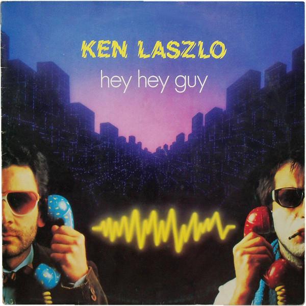 Ken Laszlo – Hey Hey Guy